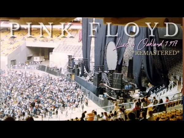 Pink Floyd live in Oakland 1977-05-09 (Best! Audio)