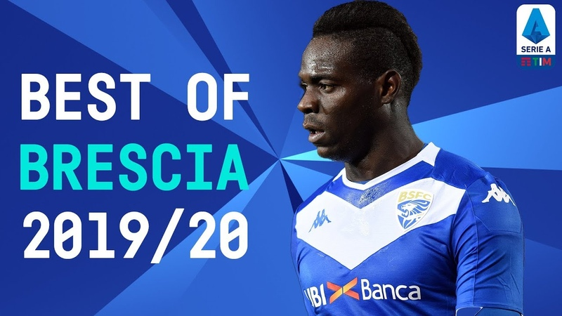 The Best of Brescia Balotelli Torregrossa Tonali 2019 20 Serie A TIM