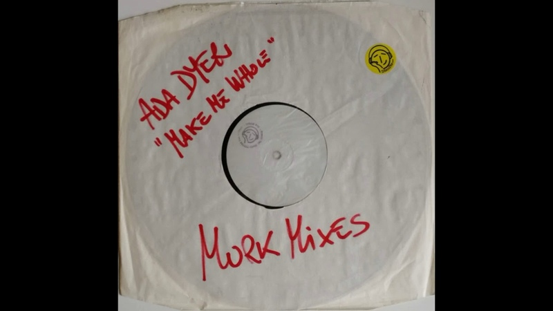 Ada Dyer – You Make Me Whole (Dub Mix Of A1)