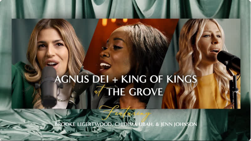 "Agnus Dei King of Kings"" at The Grove featuring Brooke Ligertwood Jenn Johnson Chidima Ubah IVumVrkbq4s"