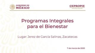 Programas Integrales para el Bienestar. Jerez de Garca Salinas, Zacatecas