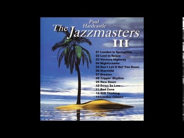 PAUL HARDCASTLE The Jazzmasters III by Dj JorgeSimões BR