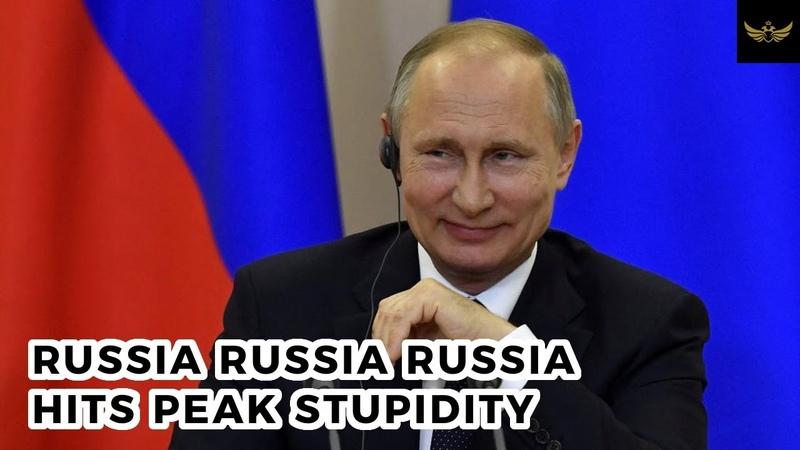 'Russia Russia Russia' hits peak stupidity FREE ASSANGE