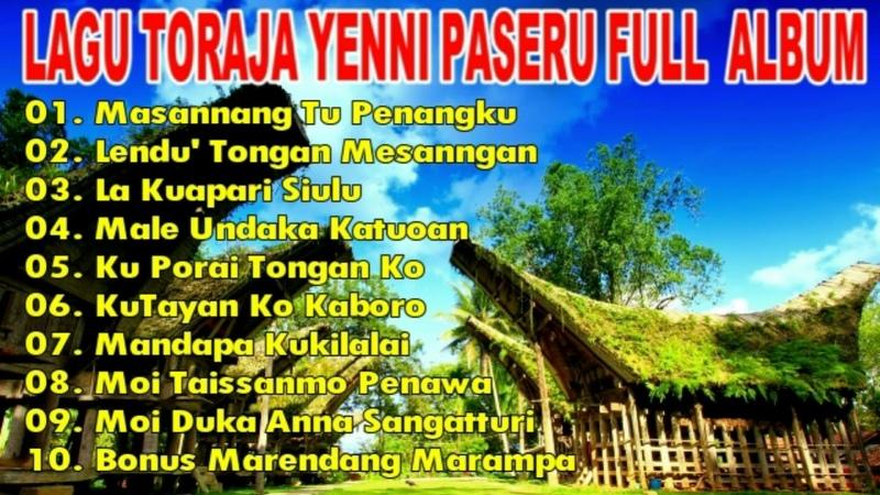 YENNI PASERU Seleksi Terbaik Lagu Pop Daerah Toraja Sulawesi Full Album Terpopuler