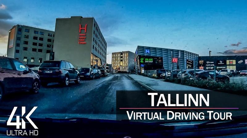 【4K 60fps】¾ HOUR RELAXATION FILM 🚗 «Driving in Tallinn (Capital Estonia)» Ultra HD (for 2160p TV)