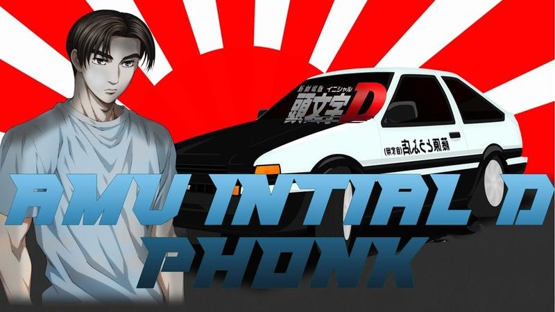 Initial D AMV l Phonk Version