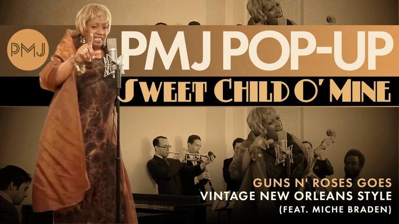 PMJ Pop Up Sweet Child O' Mine Guns N' Roses Cover ft Miche Braden