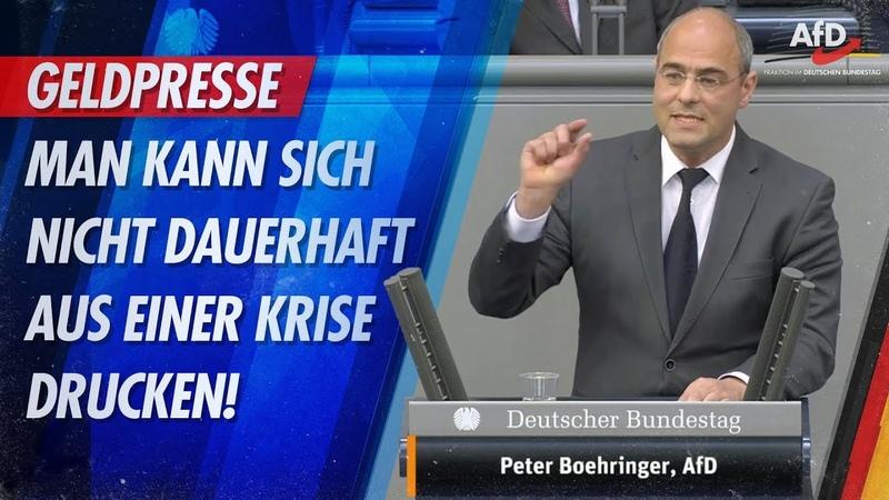 Geldpresse Man kann sich nicht dauerhaft aus einer Krise drucken Peter Boehringer AfD Fraktion