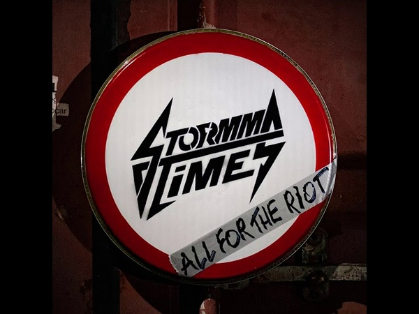 STORMM TIMES - All For the Riot [single 2020]