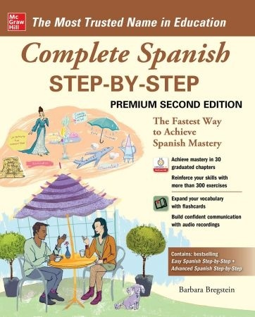 Complete Spanish Step-by-Step 2nd Premium Edition - Barbara Bregstein