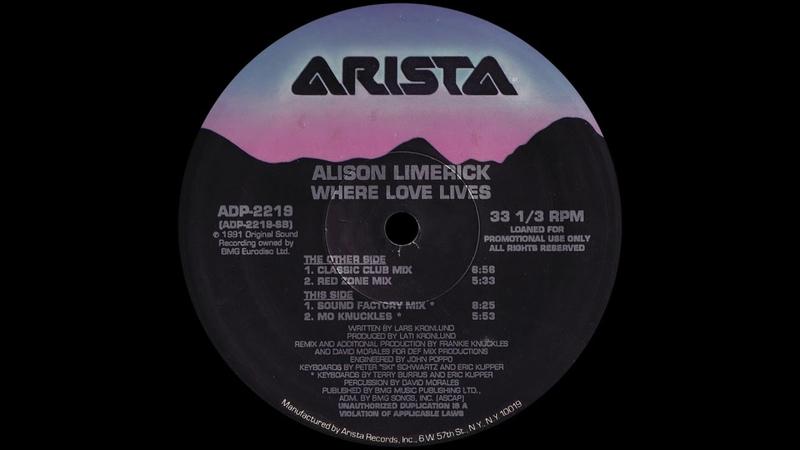 Alison Limerick Where Love Lives Classic Club Mix 1991