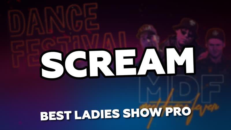 BEST LADIES SHOW PRO SCREAM
