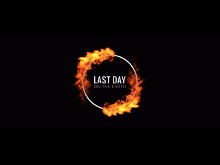 Last day on the Earth feat. MAAVI - Fire