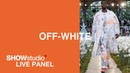 OFF-WHITE c/o VIRGIL ABLOH - Spring / Summer 2020 Panel Discussion