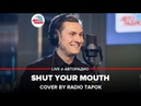 🅰️ PAIN - Shut Your Mouth (cover by @RADIO TAPOK)