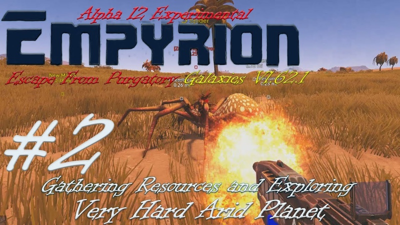 Empyrion Alpha 12 Escape From Purgatory Galaxies V1 62 1 Very Hard Arid 2