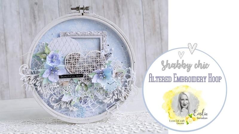 Shabby Chic Altered Embroidery Hoop Mixed Media Emilia Sieradzan