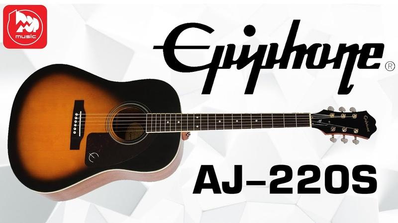 EPIPHONE AJ-220S Solid Top Acoustic Vintage Sunburst