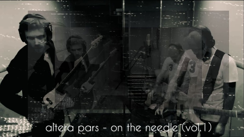 Altera Pars - On the Needle (Vol. 1) Live in Studio 2020