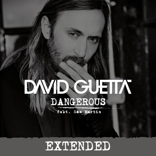 Dangerous (feat. Sam Martin) - David Guetta feat. Sam Martin