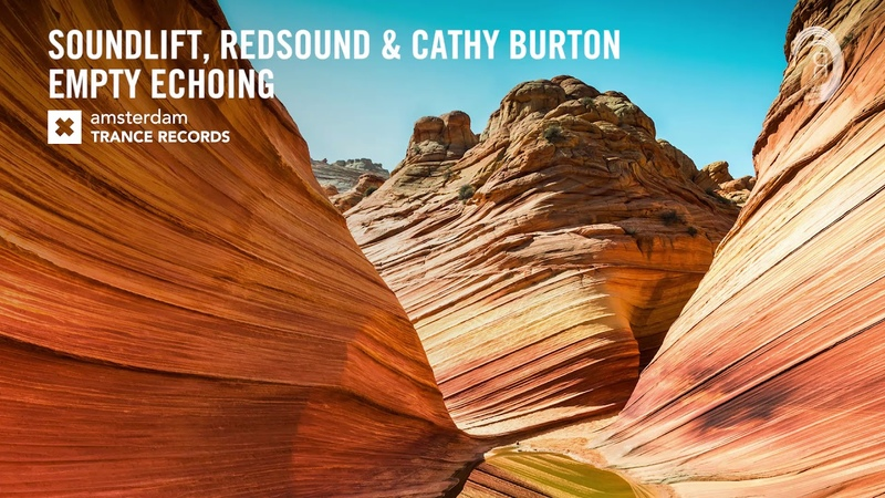SoundLift RedSound Cathy Burton Empty Echoing Amsterdam Trance Extended ​
