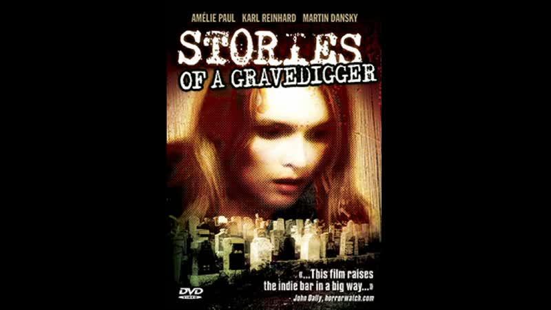 Stories of a Gravedigger 2006
