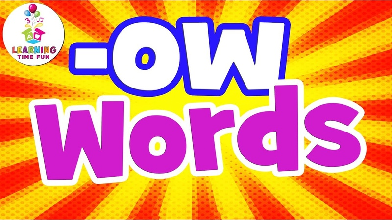 The -OW Word Family   Read -OW Words   Learning Time Fun   The -OW Words   Reading -OW Words