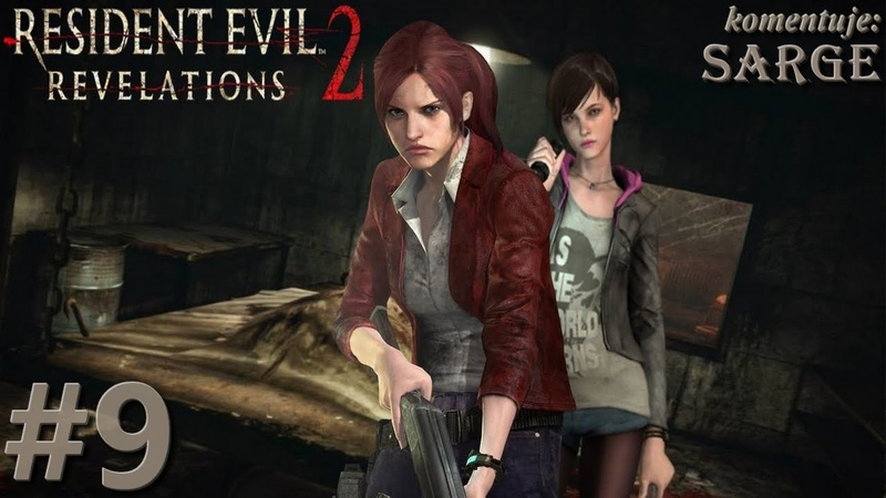 Zagrajmy w Resident Evil Revelations 2 60 fps odc 9 Niewidzialne potwory