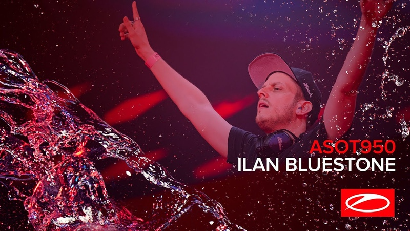 Ilan Bluestone live at A State Of Trance 950 Jaarbeurs Utrecht The Netherlands