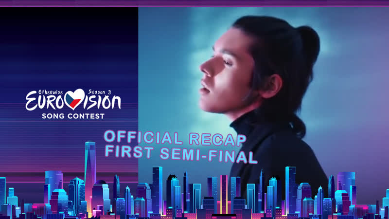 Otherwise Eurovision Song Contest 2017 Season 3 First Semi Final Official Recap