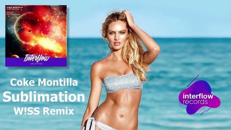 Coke Montilla - Sublimation (W!SS Remix) [INTERFLOW UPLIFTING]