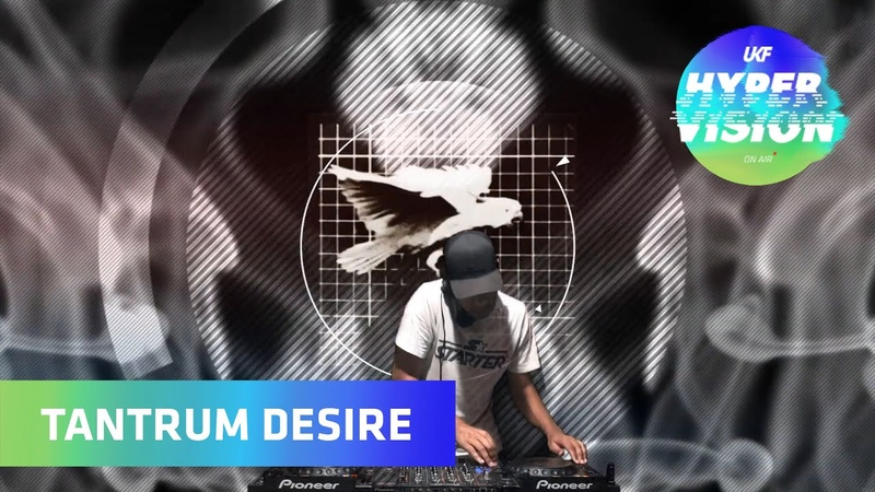 Tantrum Desire DJ Set - visuals by Video Olympic (UKF On Air Hyper Vision)