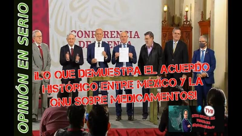¡Lo que demuestra el acuerdo histórico entre M xico y la ONU sobre medicamentos!