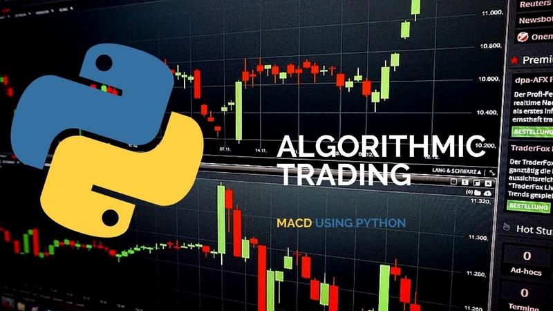 Algorithmic Trading Strategy Using MACD Python