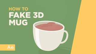 How To Animate a Fake 3D Mug - After Effects Tutorial