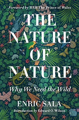 The Nature of Nature - Enric Sala
