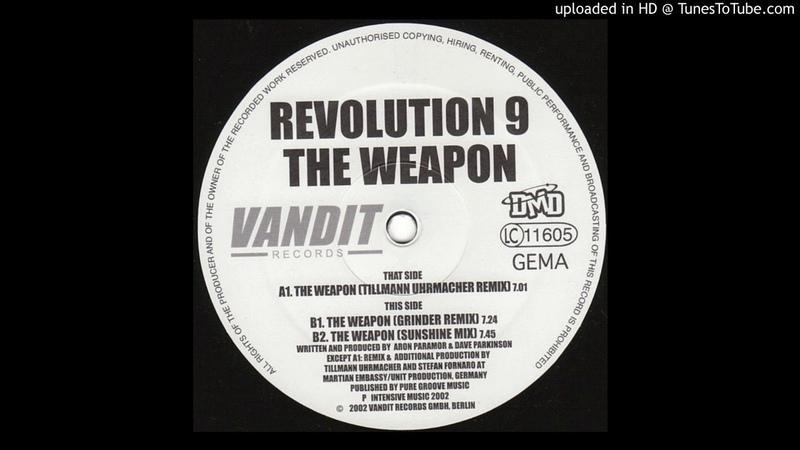 Revolution 9 The Weapon Tillmann Uhrmacher Remix