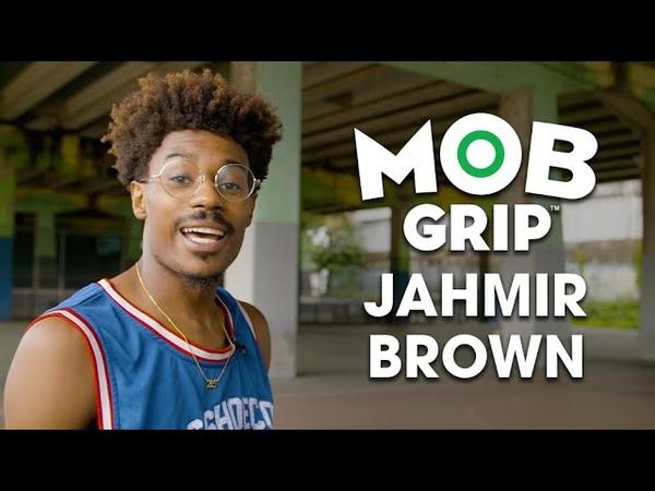 MOB All Day with Jahmir Brown MOB Grip