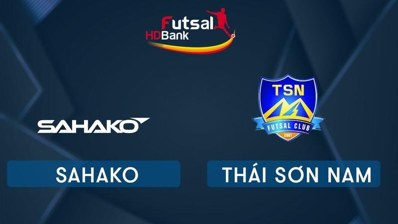 Trực tiếp Futsal HDBank 2020 Sahako Vs Thái Sơn Nam VTC Now